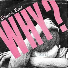 "45 TOURS / 7"" SINGLE--BRONSKI BEAT--WHY? / CADILLAC CAR--1984"
