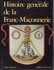 HISTOIRE DE LA FRANC-MACONNERIE Paul Naudon + PARIS POSTER GUIDE