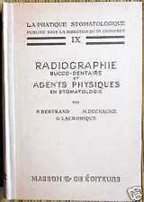 RADIOGRAPHIE et AGENTS PHYSIQUES en stomatologie 1941