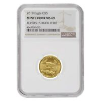 2019 1/10 oz $5 Gold American Eagle NGC MS 69 Mint Error (Rev Struck Thru)