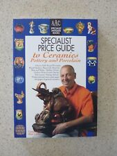 Carter's Antiques Specialist Price Guide to Ceramics, Pottery and Porcelain
