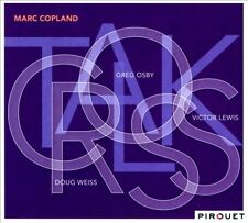 MARC COPLAND - CROSSTALK NEW CD