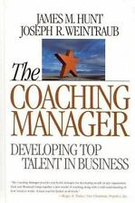 Coaching Manager: Developing Top Talent in Business - Good - Hunt, James M. -