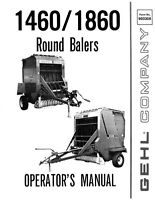 New GEHL 1460 1860 Round Balers Operators Owners Manual 903308 FREE SHIPPING