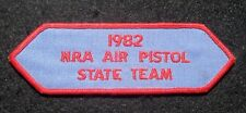 "NRA AIR PISTOL SEW ON PATCH 1982 STATE TEAM~HUNTING FIREARM  5"" x 1 1/2"""