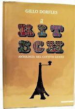 IL KITSCH   - GILLO DORFLES - MAZZOTTA  1990 -ANTOLOGIA DEL CATTIVO GUSTO