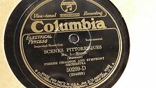 "Massenet  ""Scenes Pittoresques""  Pierre Chagnon - Columbia #50209-D & 50210-D"