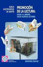 Promocion de la Lectura: Desde la Libreria Hacia Nuevos Lectores (Paperback or S