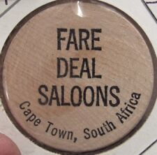 Vintage Fare Deal Saloons Cape Town, South Africa Wooden Nickel - Token