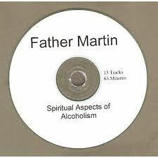 Father Martin Spiritual Aspects AA ALCOHOLICS ANONYMOUS CD SPEAKER TAPE FREE S&H