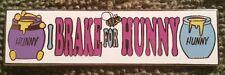 I BRAKE FOR HUNNY 2003 NON DISNEY POOH BUMPER STICKER SERIES LE 100 FANTASY PIN