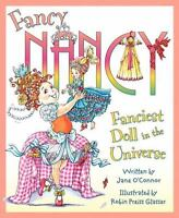 Fancy Nancy: Fanciest Doll in the Universe , O'Connor, Jane