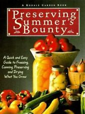 Preserving Summer's Bounty : A Quick and Easy Guide to Freezing, Canning, Prese…