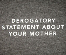 "FUNNY [""Derogatory Statement About Your Mother""] T-Shirt, Men's 3XL Heather Gray"