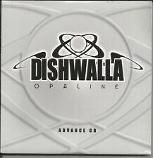 DISHWALLA Opaline RARE CARD SLEEVE& DIFFERENT ART ADVNCE PROMO DJ CD SEALED 2001
