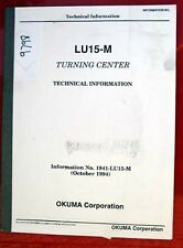 Okuma Lu15-M Turning Center Technical Information 1941-Lu15-M Inv.9798
