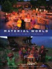 Material World: A Global Family Portrait by Peter Menzel, Charles C. Mann
