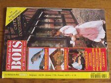 $$$ Revue Le Journal du Bois N°39 Nichoirs oiseauxAlsaceFougeresQuebec