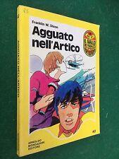 Franklin W. DIXON - AGGUATO NELL'ARTICO Giallo dei Ragazzi/40 (1977) Libro