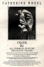 "3/7/93PGN38 CATHERINE WHEEL : CRANK ADVERT 10X7"" TOUR DATES"