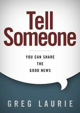 TELL SOMEONE - GREG LAURIE (HARDCOVER) NEW