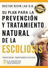 Su Plan para la Prevención y Tratamiento Natural de la Escoliosis : La Salud...