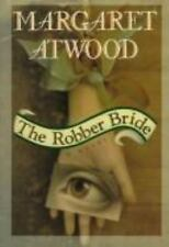 The Robber Bride by Margaret Atwood (1993, Hardcover)