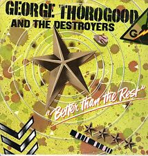 George Thorogood & Destroyers LP MCA Records,1979,MCA 3091,Better Than the Rest