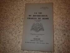 1940.Vie du bienheureux Charles de Blois.moyen age.Bretagne.Michel Even