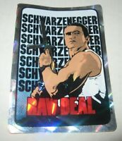 Rare Original Arnold Schwarzenegger RAW DEAL Prism Vending Sticker FREE Ship