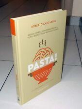 Roberto Carcangiu PASTA ! - Italian Gourmet 2018 RICETTE Fresca ripiena farine