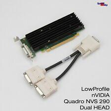 LOW PROFILE GRAFIKKARTE NVIDIA QUADRO NVS 290 DVI DMS-59 DUAL HEAD DVI 454319