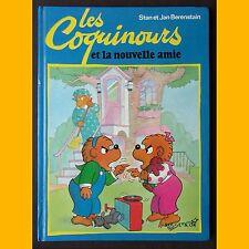 LES COQUINOURS ET LA NOUVELLE AMIE Stan et Jan Berenstain 1992