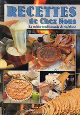 RECETTES DE CHEZ NOUS - La cuisine traditionnelle du Sud-Ouest + Marie-H. NEGRE