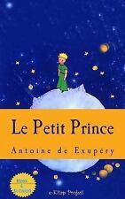Le Petit Prince by Antoine De Saint-Exupéry (2015, Paperback)