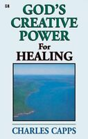 Gods Creative Power For Healing Charles Capps Religious Spiritual Pamphlet Book
