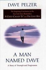 A Man Named Dave, Dave Pelzer, Good Condition, Book