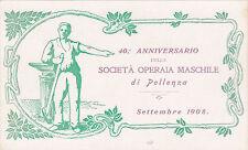 * SOCIALISMO - 40° Anniversario della Società Operaia Maschile di Pollenza 1908