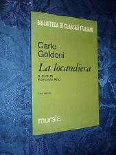 BIBLIOTECA CLASSICI ITALIANI.LA LOCANDIERA.C.GOLDONI.EDMONDO RHO.[MF]