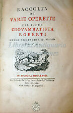 G. Roberti, Raccolta di Varie Operette 2 voll 1767 Volpe, con Incisioni Vignette