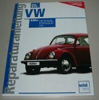 Reparaturanleitung VW Käfer 1200 1300 1500 1600 1302 S 1303 Kübel Ghia + Cabrio!