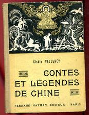 CONTES & LEGENDES DE CHINE. NATHAN. 1948.
