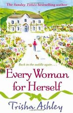 Every Woman For Herself By Trisha Ashley. 9781847562821