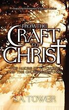 From the Craft to Christ: The Allure of Witchcraft and the Church's Response, To
