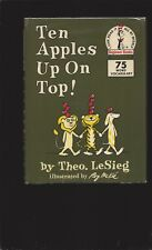 Ten Apples Up On Top! by Theo. LeSieg (Theodor Seuss Geisel)