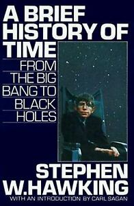 A Brief History of Time : From the Big Bang to Black Holes by Stephen Hawking