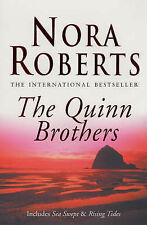 The Quinn Brothers (Quinn Brothers Quartet), By Nora Roberts,in Used but Accepta