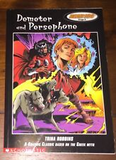 Demeter and Persephone:A graphic classic, based on the Greek myth (READ180)Stg A
