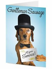 Gentleman Sausage at your service funny Dachshund dog Valentine or General card