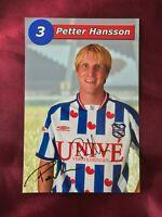 Autogramm PETTER HANSSON-SC Heerenveen-NS SCHWEDEN-Ex-AS Monaco/Halmstads BK